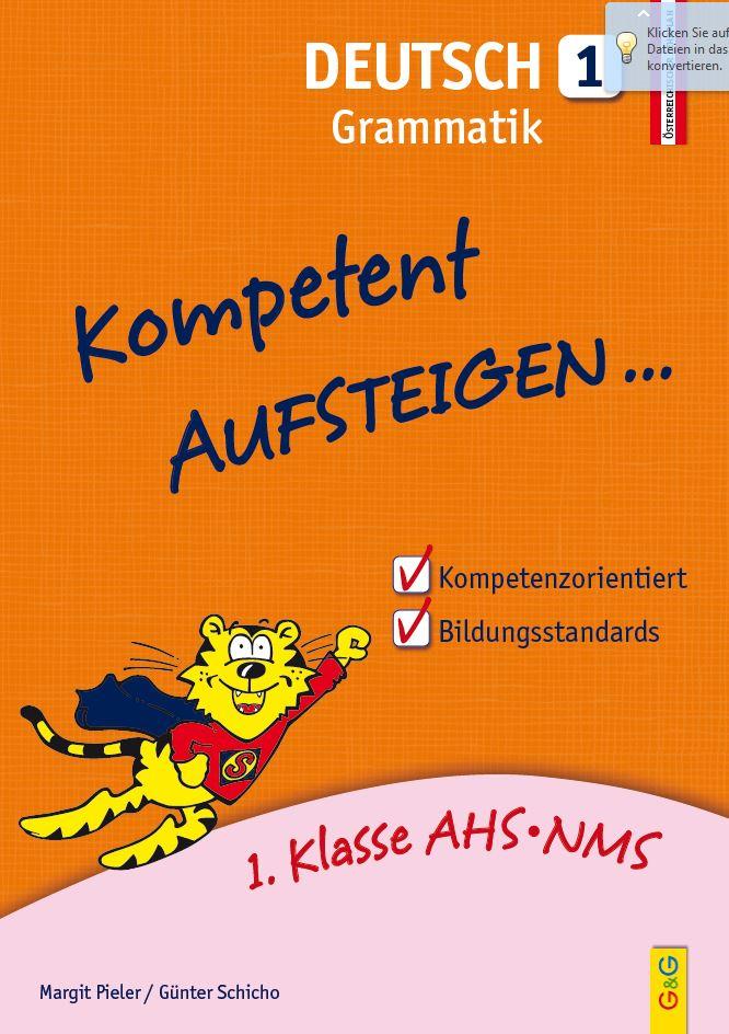 DEUTSCH für die 1. Klasse AHS/NMS Buchvorstellung: Kompetent AUFSTEIGEN in Deutsch 1 - Grammatik