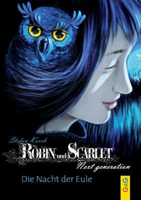 Robin und Scarlet - Nacht der Eule - Buchcover