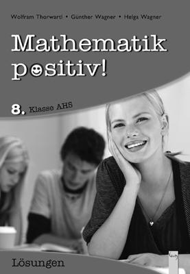 Produktcover: Mathematik positiv! 8 AHS, Lösungen