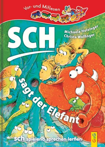 Produktcover: LESEZUG/1. Klasse: SCH! - Sagt der Elefant