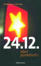 Produktcover: 24.12. - aber pünktlich!