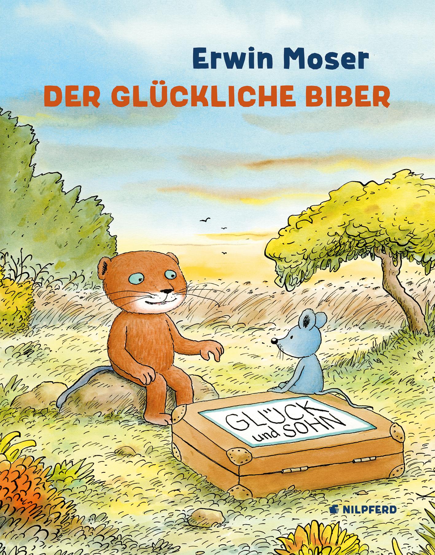 Der glückliche Biber - Erwin Moser