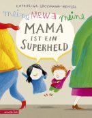 Produktcover: Meine Mama ist ein Superheld