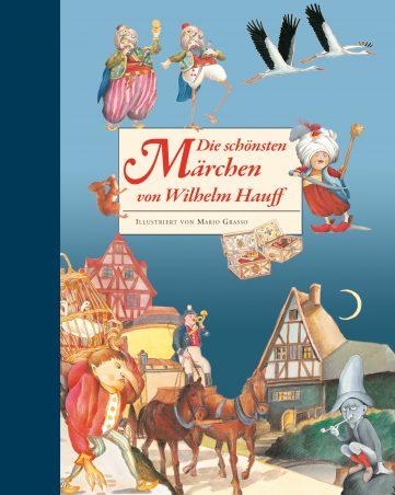 Produktcover: Die schönsten Märchen von Wilhelm Hauff
