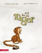 Produktcover: Ich bin ein Tiger