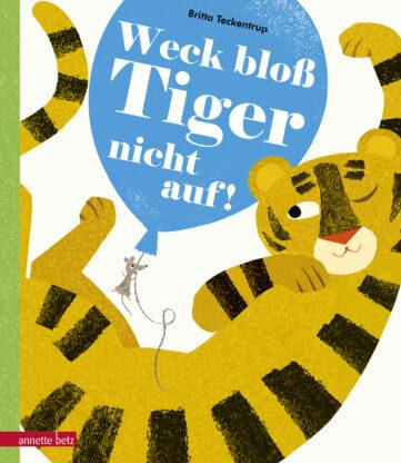 Produktcover: Weck bloß Tiger nicht auf!