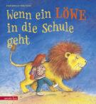Produktcover: Wenn ein Löwe in die Schule geht