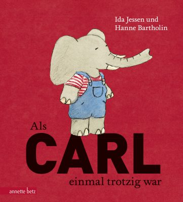 Produktcover: Als Carl einmal trotzig war