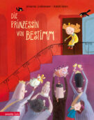 Produktcover: Die Prinzessin von Bestimm