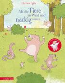 Produktcover: Als die Tiere im Wald noch nackig waren