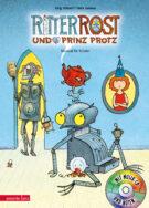 Produktcover: Ritter Rost 4: Ritter Rost und Prinz Protz