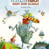 Produktcover: Ritter Rost 8: Ritter Rost geht zur Schule