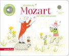 Produktcover: Ich entdecke Mozart und seine Instrumente
