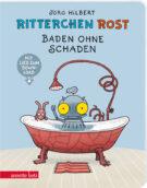 Produktcover: Ritterchen Rost - Baden ohne Schaden