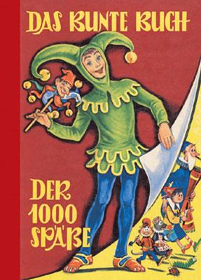 Produktcover: Das Bunte Buch der 1000 Späße