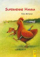 Produktcover: Superhenne Hanna