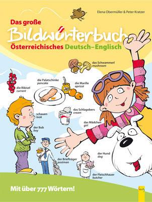 Produktcover: Das große Bildwörterbuch Österreichisches Deutsch-Englisch