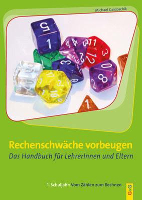 Produktcover: Rechenschwäche vorbeugen - Das Handbuch für LehrerInnen und Eltern