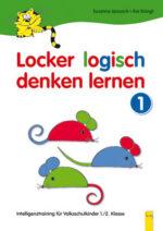 Produktcover: Locker logisch denken lernen 1 - Intelligenztraining für Volksschulkinder