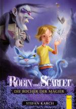 Produktcover: Robin und Scarlet - Die Bücher der Magier