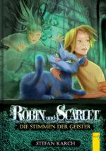 Produktcover: Robin und Scarlet - Die Stimmen der Geister