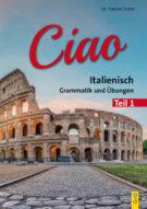 Produktcover: Ciao 1 - Italienisch für das 1. Lernjahr
