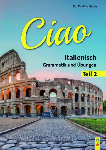 Produktcover: Ciao 2 - Italienisch für das 2. Lernjahr