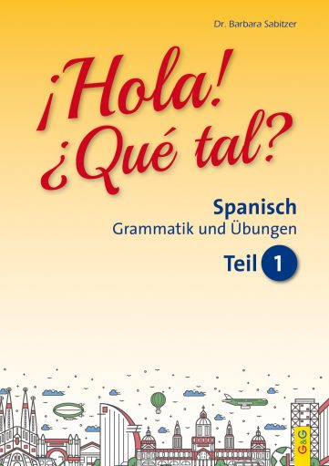 Produktcover: Hola! Que tal? 1 - Spanisch für das 1. und 2. Lernjahr