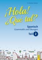 Produktcover: Hola! Que tal? 2 - Spanisch für das 3. und 4. Lernjahr