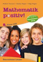 Produktcover: Mathematik positiv! 5 AHS Zentralmatura