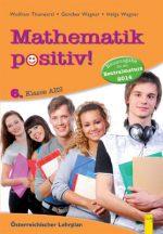 Produktcover: Mathematik positiv! 6 AHS Zentralmatura