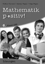 Produktcover: Mathematik positiv! 6 AHS Lösungen Zentralmatura