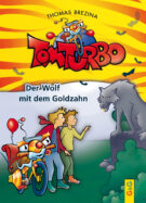 Produktcover: Tom Turbo: Der Wolf mit dem Goldzahn