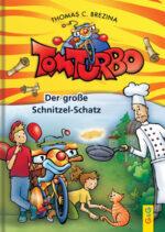 Produktcover: Tom Turbo: Der große Schnitzel-Schatz
