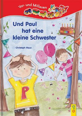 Produktcover: LESEZUG/Vor- und Mitlesen: Und Paul hat eine Schwester