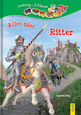 Produktcover: LESEZUG/3. Klasse: Alles über Ritter