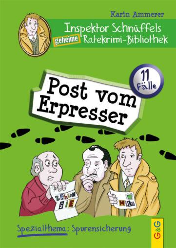 Produktcover: Inspektor Schnüffels geheime Ratekrimi Bibliothek - Post vom Erpresser