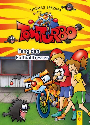 Produktcover: Tom Turbo: Fang den Fußballfresser