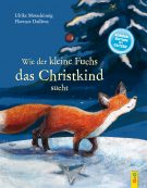 Produktcover: Wie der kleine Fuchs das Christkind sucht