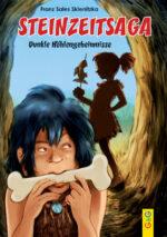 Produktcover: Steinzeitsaga - Dunkle Höhlengeheimnisse