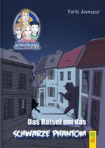Produktcover: Detektivbüro Schnüffel & Co.: Das Rätsel um das schwarze Phantom