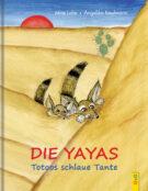 Produktcover: Die Yayas - Totoos schlaue Tante
