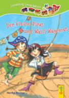 Produktcover: LESEZUG/ Lese-Minis: Der kleine Pirat und Walli Wagemut
