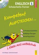 Produktcover: Kompetent Aufsteigen Englisch 1 - Schularbeits-Trainer mit CD