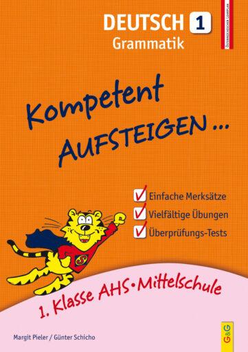 Produktcover: Kompetent Aufsteigen Deutsch 1 - Grammatik