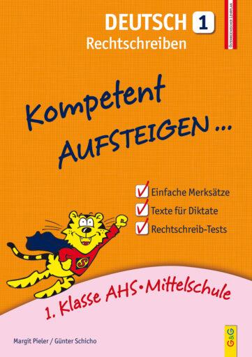 Produktcover: Kompetent Aufsteigen Deutsch 1 - Rechtschreiben