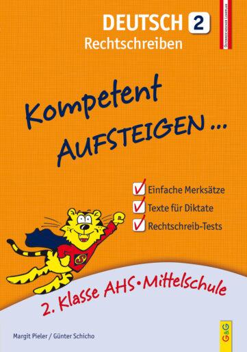 Produktcover: Kompetent Aufsteigen Deutsch 2 - Rechtschreiben