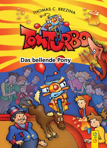 Produktcover: Tom Turbo: Das bellende Pony
