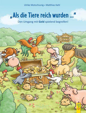 Produktcover: Als die Tiere reich wurden