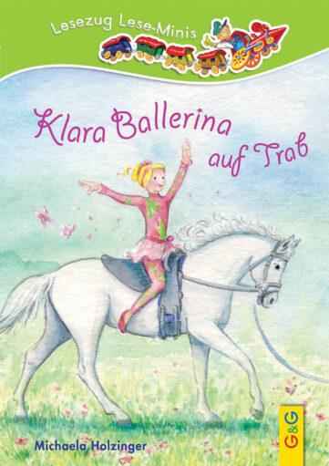 Produktcover: LESEZUG/ Lese-Minis: Klara Ballerina auf Trab
